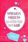 Spiegels smileys en stille tijd met God