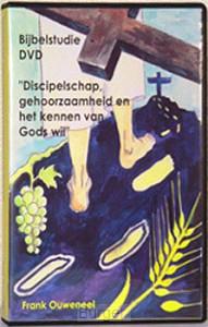 Dvd discipelschap gehoorzaamheid en het