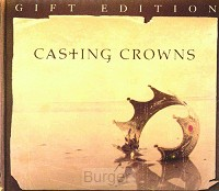 Casting Crowns - Gift Edition (CD+DVD)