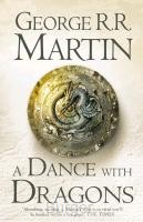 MARTIN, GEORGE R. R.*DANCE WITH DRAGONS