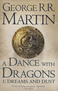 DANCE WITH DRAGONS: DREAMS AND