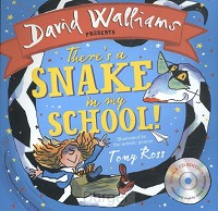 Walliams*There's a Snake in My School!