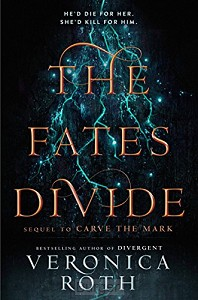 The Fates Divide (Carve the Mark 2)