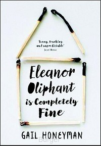 Honeyman*Eleanor Oliphant Completely Fine