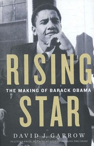 Garrow*Rising Star: The Making of Barack Obama