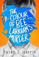 Colour Of Bee Larkham's Murder EXPORT