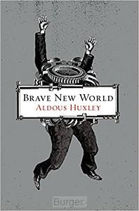 Huxley*Brave New World