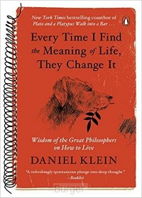 Klein*Every Time I Find the Meaning of Life, They Change It