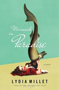 Mermaids in Paradise - A Novel