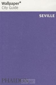 Wallpaper City Guide Seville