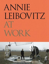 ANNIE LEIBOVITZ AT WORK