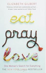 Gilbert*Eat Pray Love