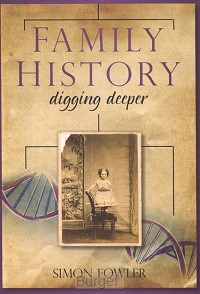 Family History - Digging deeper