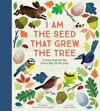 I Am the Seed That Grew the Tree - A