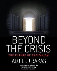 BEYOND THE CRISIS