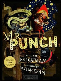 Gaiman*Tragical Comedy or Comical Tragedy of Mr Punch