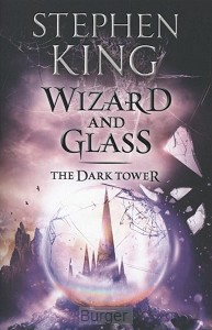 KING, STEPHEN*DARK TOWER IV : WIZARD AND GLASS