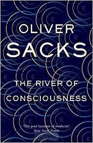 Sacks*The River of Consciousness