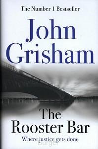 GRISHAM, JOHN*ROOSTER BAR