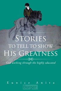 Stories to tell te show his greatness
