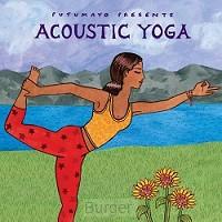 PUTUMAYO PRESENTS: ACOUSTIC YOGA (CD) CD-AUDIO