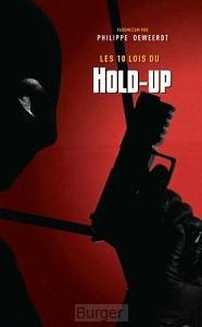Les 10 lois du Hold-up Noir et blanc