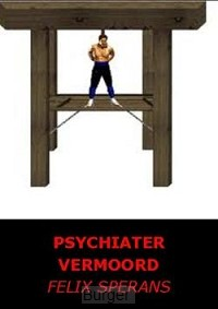 PSYCHIATER VERMOORD