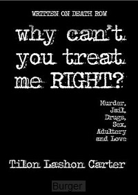 Why can't you treat me right?