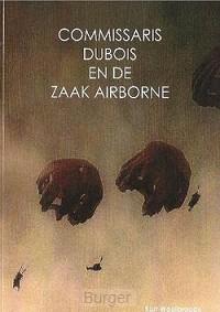 Commissaris Dubois en de zaak Airborne