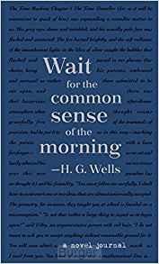 A Novel Journal: H. G. Wells (Compact)