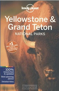 Lonely Planet Yellowstone & Grand Teton National Parks 4e