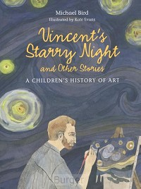 Vincent's Starry Night and Other Stories: