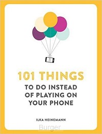 101 THINGS TO DO INSTEAD PLAYING