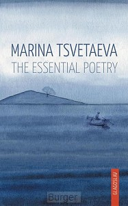 Marina Tsvetaeva - The Essential Poetry