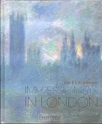 IMPRESSIONISTS IN LONDON, French Artist