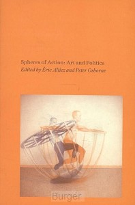 Spheres of Action: Art and Politics