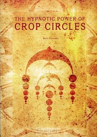 HYPNOTIC POWER OF CROP CIRCLES
