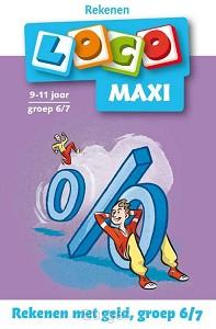 Maxi Loco Rekenen met geld Groep 6 - 7