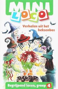 Mini Loco Begrijpend lezen gr.4 Verhalen uit het heksenbos