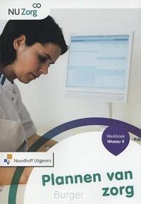 NU Zorg Niveau 4 - Plannen van zorg. werkboek