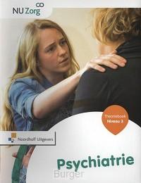 NU Zorg Niveau 3 - Psychiatrie. Theorieboek