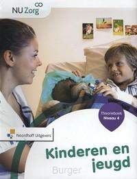 NU Zorg Niveau 4 - Kinderen & jeugd. Theorieboek