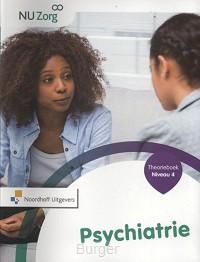 NU Zorg Niveau 4 - Psychiatrie. Theorieboek