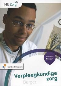 NU Zorg Niveau 4 - Verpleegkundige zorg. Werkboek