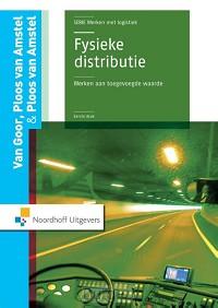 Fysieke distributie: werken aan toegevoegde waarde