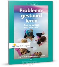 Probleemgestuurd leren : Een wegwijzer voor studenten