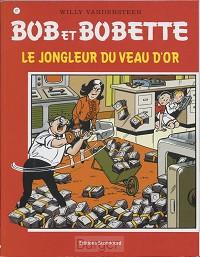 Bob et Bobette Le jongleur du veau d'or