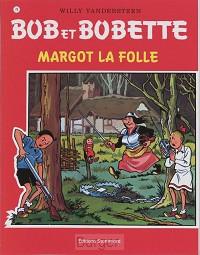 Bob et Bobette 078 Margot la folle