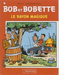 Bob et Bobette 107 Le rayon magique