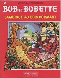 Bob et Bobette Lambique au bois dormant